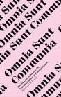 Omnia Sunt Communia: On the Commons and the Transformation to Postcapitalism Cover Image