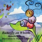 Butterfly on Wheels Cover Image