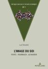 L'Image Du Soi: Fichte - Feuerbach - Althusser Cover Image