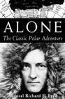 Alone: The Classic Polar Adventure Cover Image