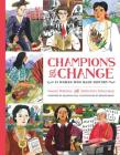 Champions of Change: 25 Women Who Made History Cover Image