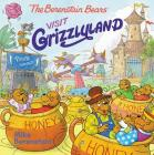 The Berenstain Bears Visit Grizzlyland Cover Image