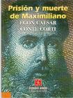 Prision y Muerte de Maximiliano (Historia) Cover Image