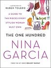 The One Hundred: A Guide to the Pieces Every Stylish Woman Must Own Cover Image