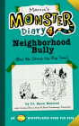 Marvin's Monster Diary 4: Neighborhood Bully: (But We Stand Up, Big Time!) (Monster Diaries) Cover Image