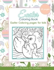 Easter Coloring Book: Easter Coloring Pages for Kids - 60 Pages - Activity Book for Toddlers Cover Image