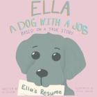 Ella: a Dog with a Job Cover Image