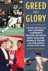 Greed and Glory: The Rise and Fall of Doc Gooden, Lawrence Taylor, Ed Koch, Rudy Giuliani, Donald Trump, and the Mafia in 1980s New York Cover Image