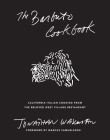 Barbuto Cookbook: California-Italian Cooking from Jonathan Waxman's Beloved West Village Restaurant Cover Image
