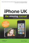 iPhone UK: The Missing Manual: The Missing Manual Cover Image