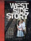 West Side Story: The Making of the Steven Spielberg Film Cover Image