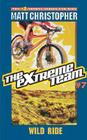 The Extreme Team: Wild Ride Cover Image