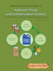 Hydraulic Systems Volume 3: Hydraulic Fluids and Contamination Control Cover Image