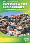 What Is the Impact of Excessive Waste and Garbage? Cover Image