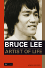 Bruce Lee: Artist of Life (Bruce Lee Library) Cover Image