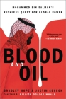 Blood and Oil: Mohammed bin Salman¿s Ruthless Quest for Global Power Cover Image