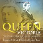 Queen Victoria: The Longest Reigning English Monarch - Biography 3rd Grade - Children's Biography Books Cover Image