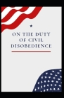 On the Duty of Civil Disobedience Annotated Cover Image