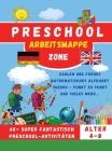 Preschool Workbook - Vorschule Arbeitsmappe: Zahlen und frühes mathematisches Alphabet Sudoku - Punkt zu Punkt und vieles mehr... Cover Image