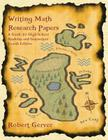 Writing Math Research Papers: A Guide for High School Students and Instructors (4th Edition) Cover Image