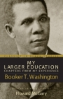 My Larger Education: Chapters From My Experience (Classics in Black Studies) Cover Image