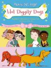 Hot Diggity Dogs (Ready, Set, Dogs! #2) Cover Image