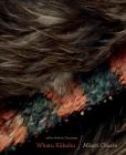 Whatu Kakahu: Maori Cloaks Cover Image
