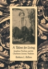 A Talent for Living: Josephine Pinckney and the Charleston Literary Tradition (Southern Literary Studies) Cover Image