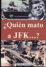 Quien Mato a JFK? Cover Image