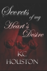 Secrets of my Heart's Desire Cover Image