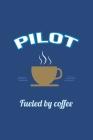 Pilot Fueled by Coffee Journal, Blank Sketch Paper: Sketchbook Artist Drawing Notebook (Office & Work Humor) Cover Image