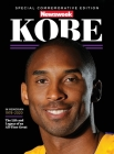 Kobe: NEWSWEEK SPECIAL COMMEMORATIVE EDITION (IN MEMORIAM 1978-2020): The Life and Legacy of an All-Time Great Cover Image