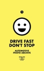 Drive Fast Don't Stop - Book 1: Jeep, G-Wagon and Rover Cover Image