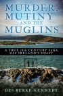 Murder, Mutiny and the Muglins Cover Image