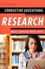 Conducting Educational Research, 6th Edition Cover Image