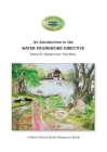An Introduction to the WATER FRAMEWORK DIRECTIVE: A River Friend Series Reference Book Cover Image