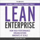 Lean Enterprise Lib/E: How High Performance Organizations Innovate at Scale Cover Image
