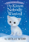 Kitten Nobody Wanted (Pet Rescue Adventures) Cover Image