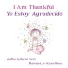I Am Thankful Yo Estoy Agradecido Cover Image