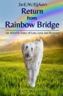 Jack McAfghan's Return from Rainbow Bridge Cover Image