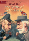What Was the Battle of Gettysburg? Cover Image