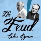 The Feud Lib/E: Vladimir Nabokov, Edmund Wilson, and the End of a Beautiful Friendship Cover Image