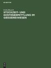 Stückzeit- Und Kostenermittlung Im Giessereiwesen Cover Image