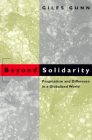 Beyond Solidarity: Pragmatism and Difference in a Globalized World Cover Image