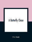 A Butterfly Chase Cover Image