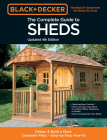 Black & Decker The Complete Photo Guide to Sheds 4th Edition: Design & Build a Shed: - Complete Plans - Step-by-Step How-To Cover Image