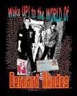 Wake Up! to the World of Bernard Rhodes Cover Image