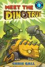 Meet the Dinotrux: Level 1 (Passport to Reading) Cover Image