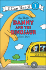 Danny and the Dinosaur: School Days (I Can Read!: Level 1) Cover Image