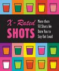 X-rated Shots (RP Minis) Cover Image